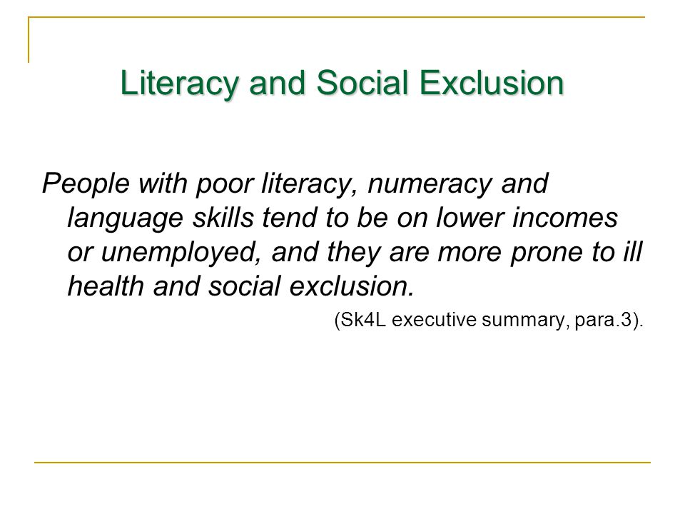 Literacy and Social Exclusion