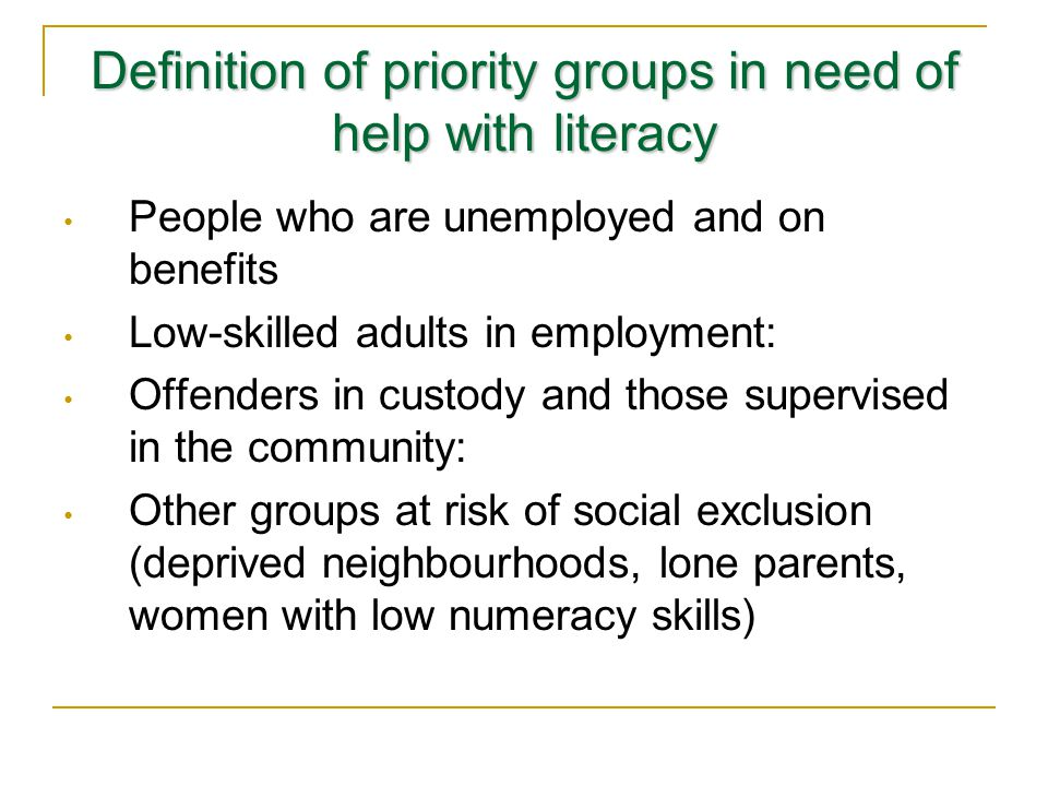 Definition of priority groups in need of help with literacy