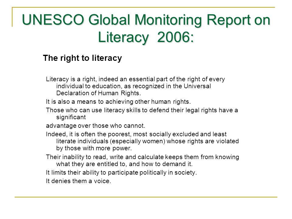 UNESCO Global Monitoring Report on Literacy 2006: