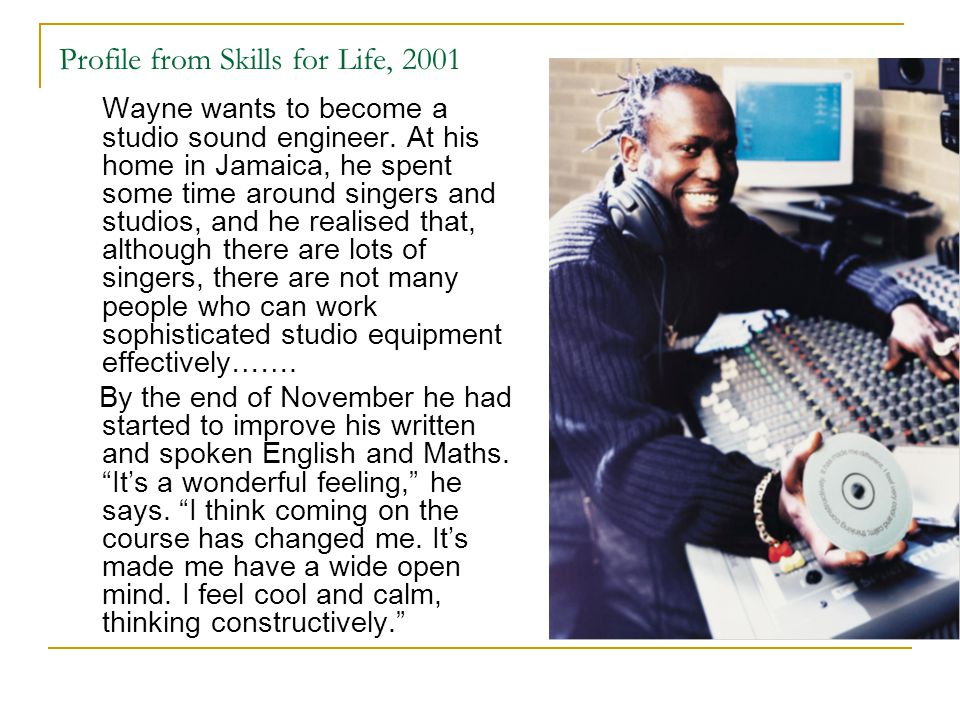 Profile from Skills for Life, 2001