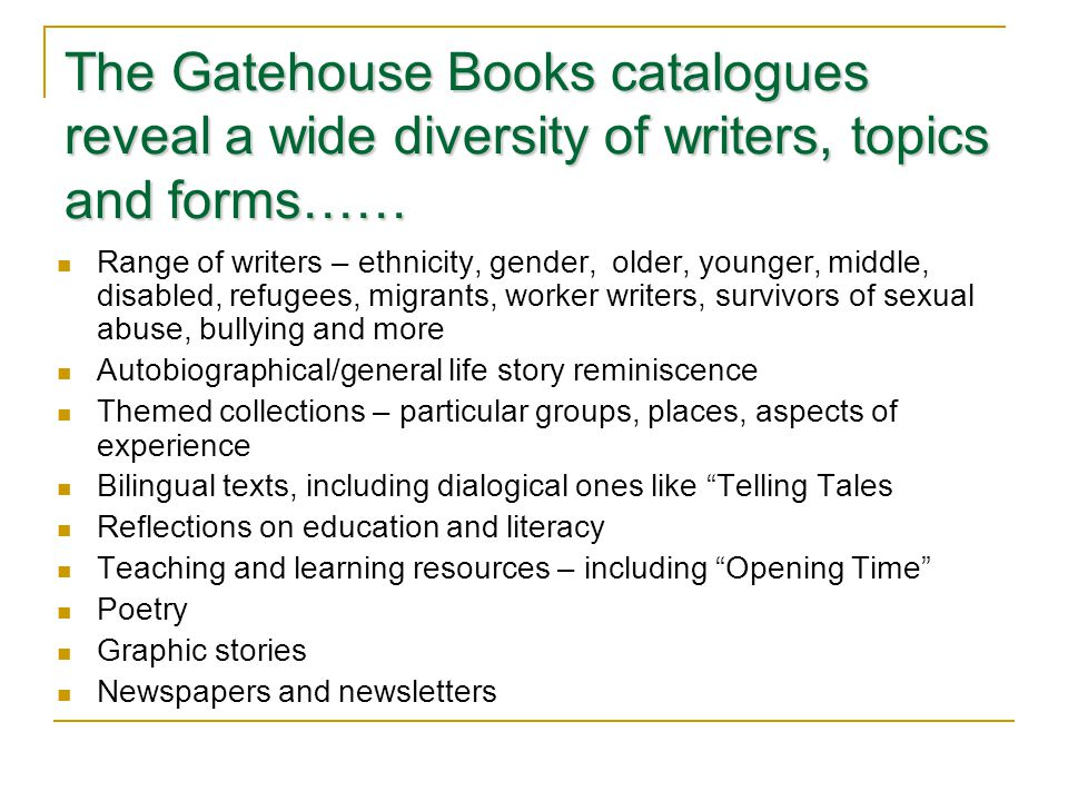 The Gatehouse Books catalogues reveal a wide diversity of writers, topics and forms……