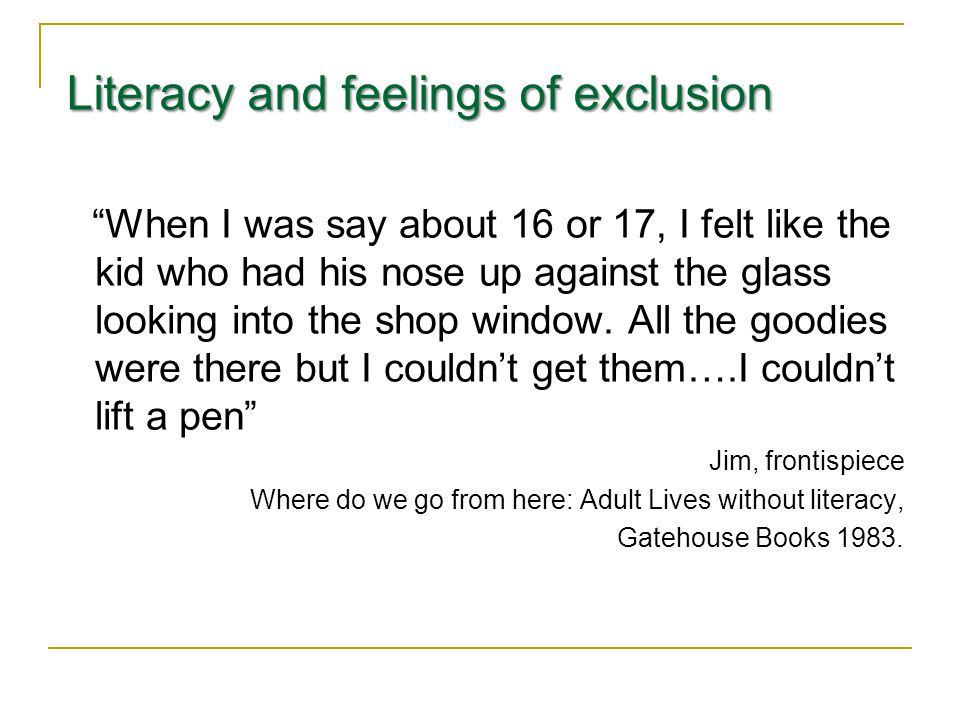 Literacy and feelings of exclusion