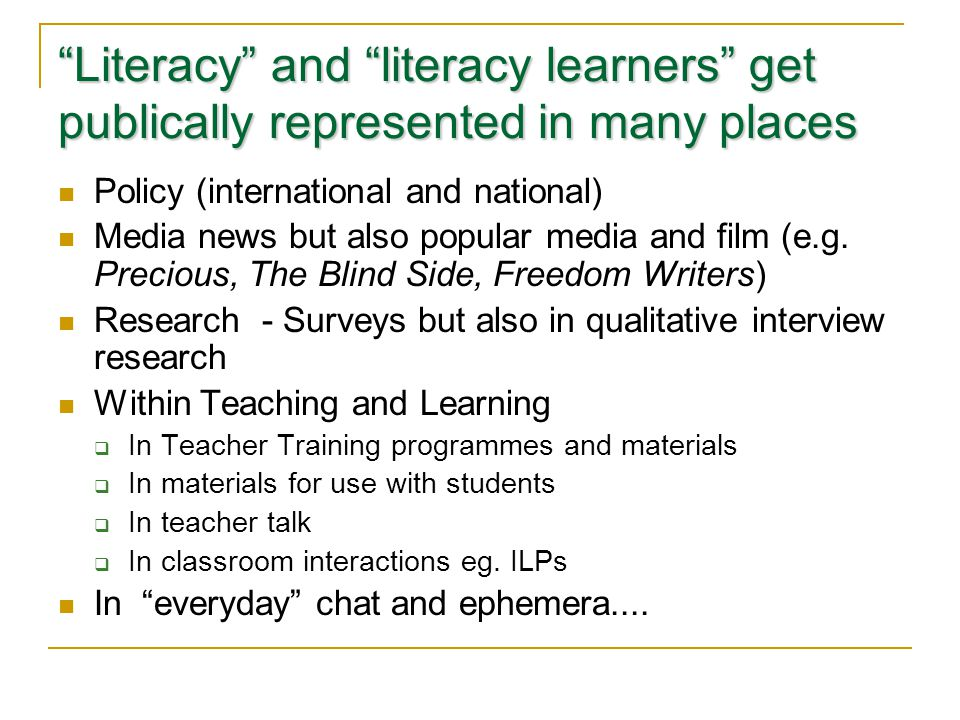 Literacy and literacy learners get publically represented in many places