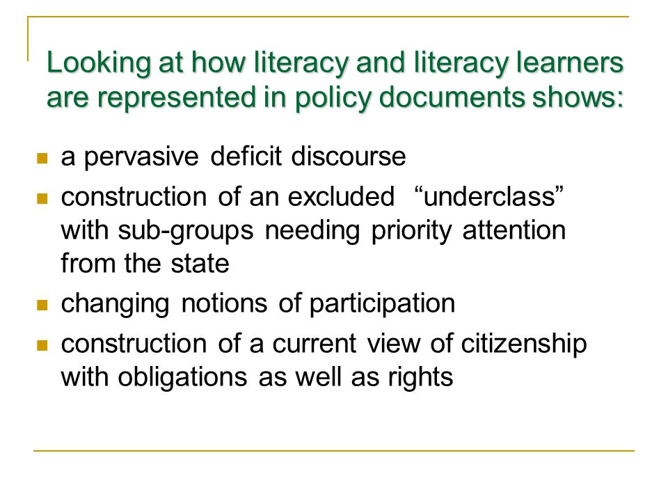 Looking at how literacy and literacy learners are represented in policy documents shows: