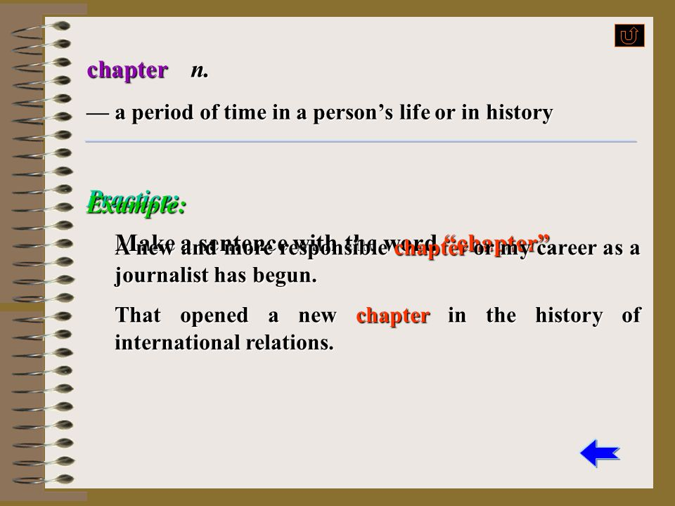 Make a sentence with the word chapter . Example: