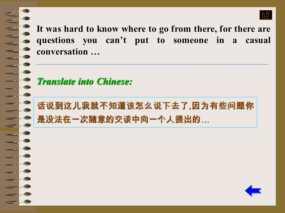 Translate into Chinese: