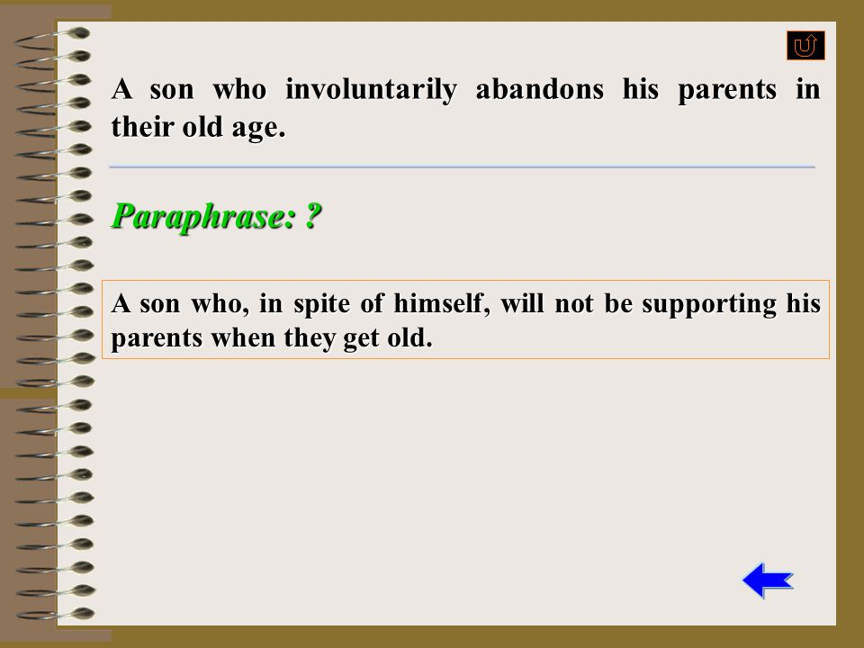 A son who involuntarily abandons his parents in their old age.