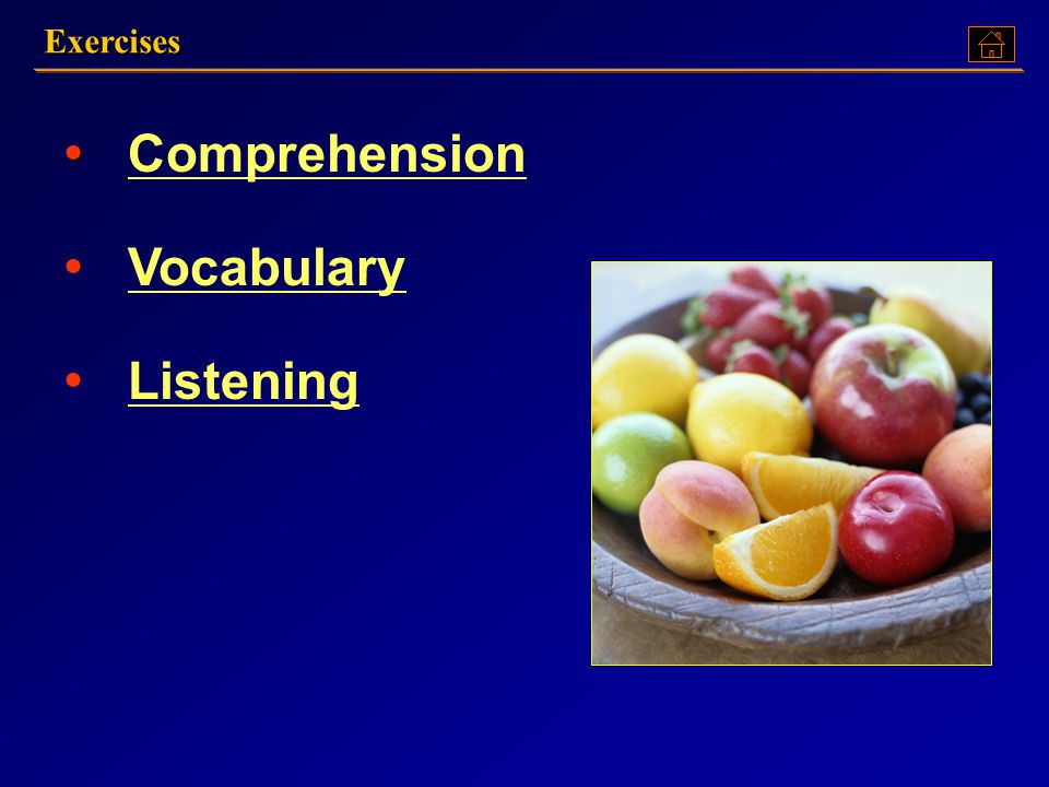 Exercises Comprehension Vocabulary Listening