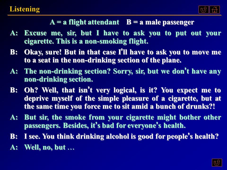 A = a flight attendant B = a male passenger
