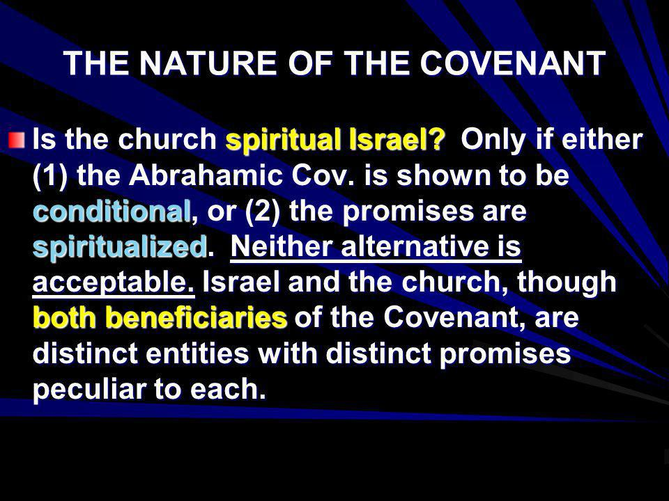 THE NATURE OF THE COVENANT