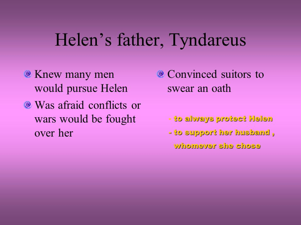 Helen's father, Tyndareus