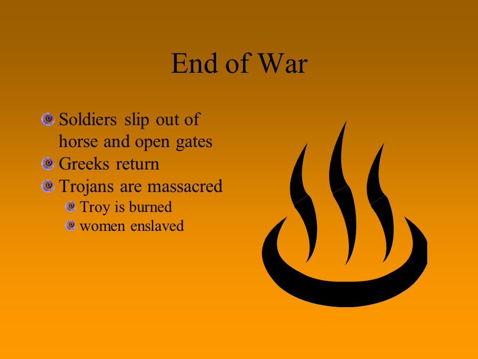End of War Soldiers slip out of horse and open gates Greeks return