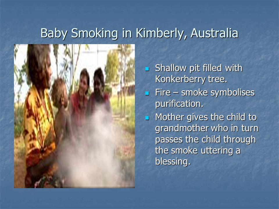 Baby Smoking in Kimberly, Australia