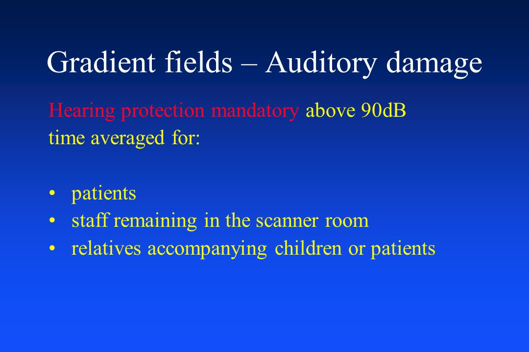 Gradient fields – Auditory damage