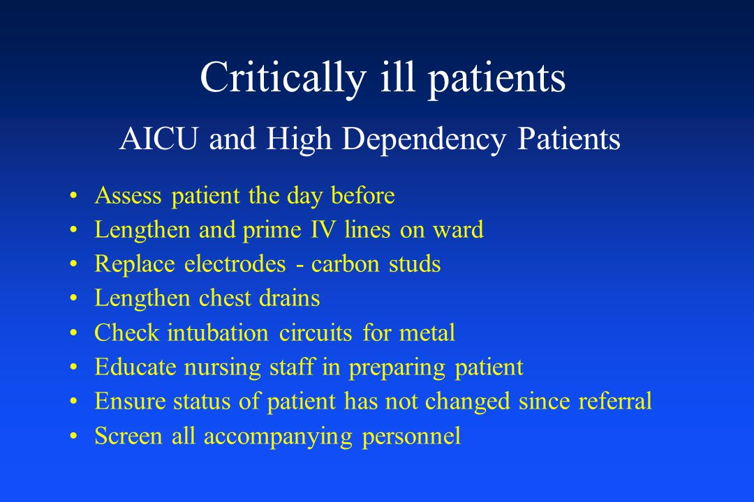 Critically ill patients