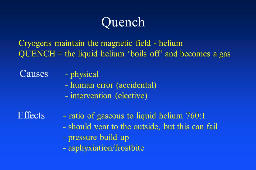 Quench Causes - physical