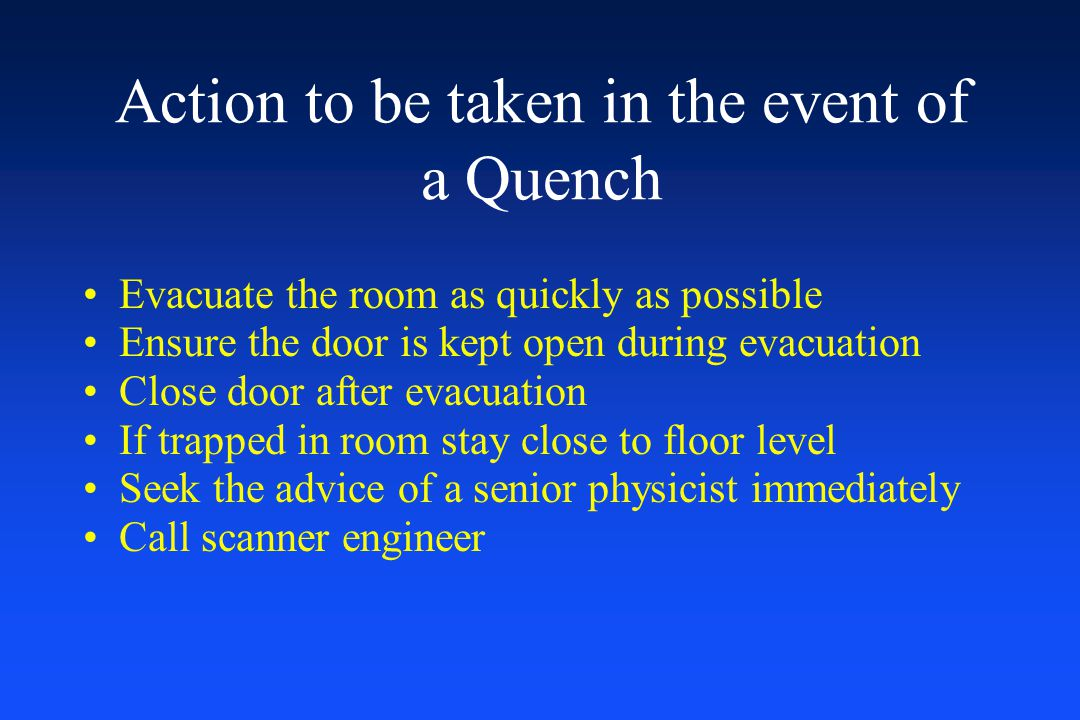 Action to be taken in the event of a Quench