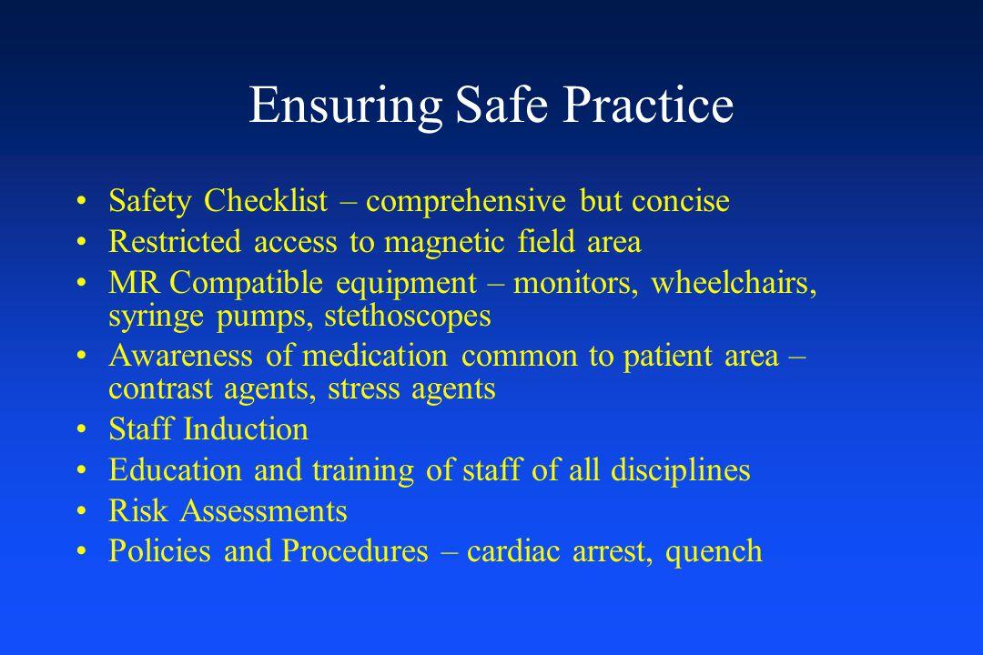 Ensuring Safe Practice