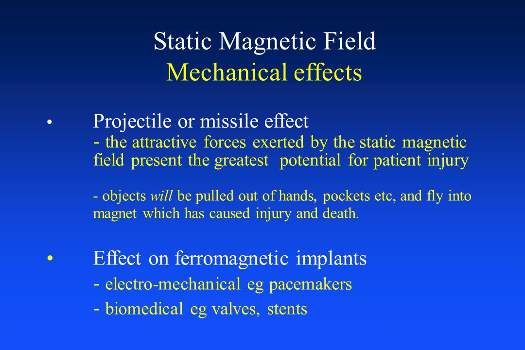 Static Magnetic Field Mechanical effects