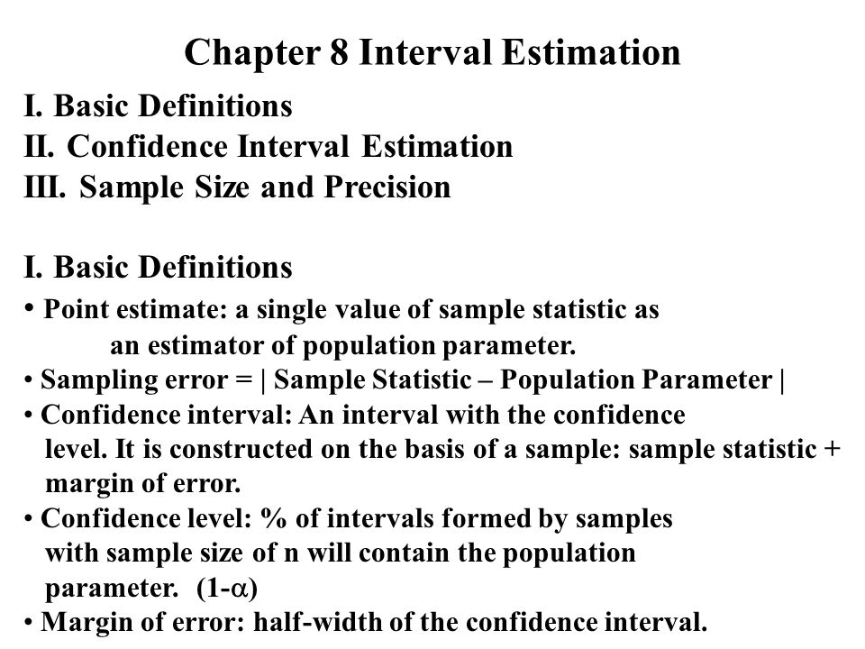 Chapter 8 Interval Estimation