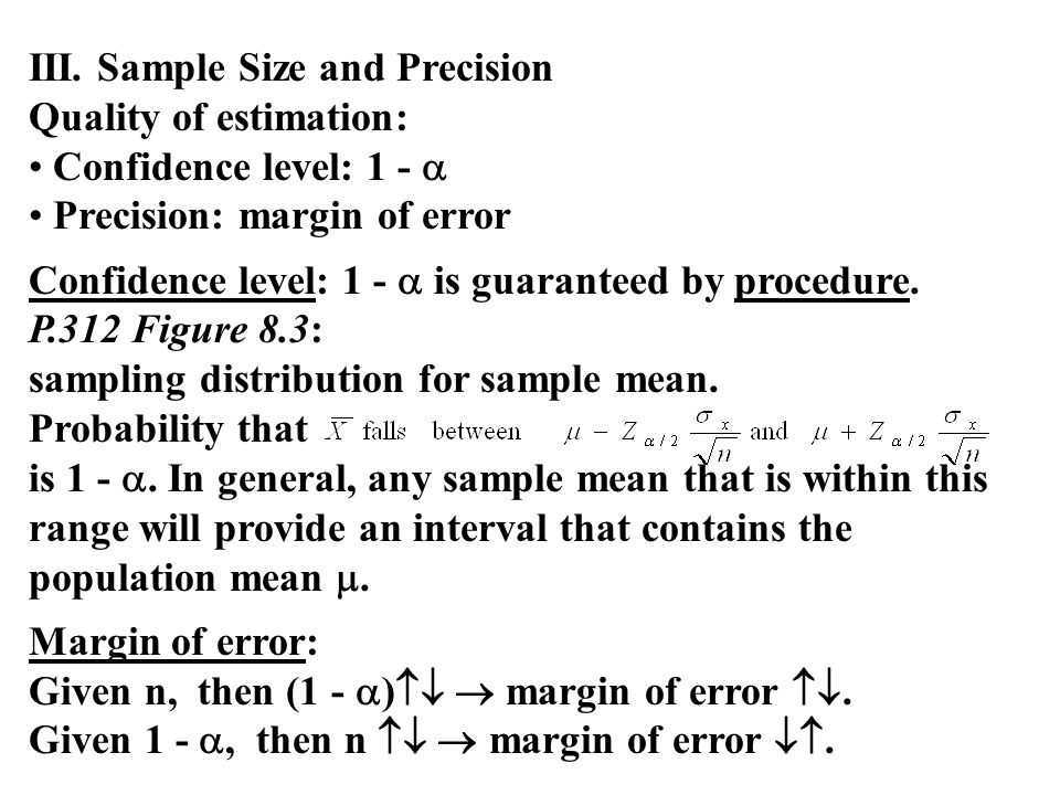 III. Sample Size and Precision