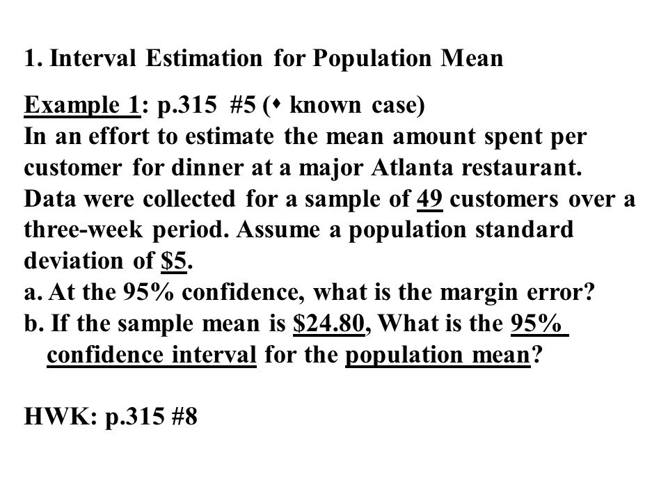 1. Interval Estimation for Population Mean