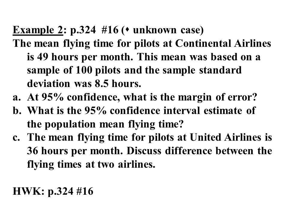 Example 2: p.324 #16 ( unknown case)