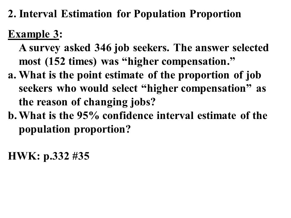 2. Interval Estimation for Population Proportion