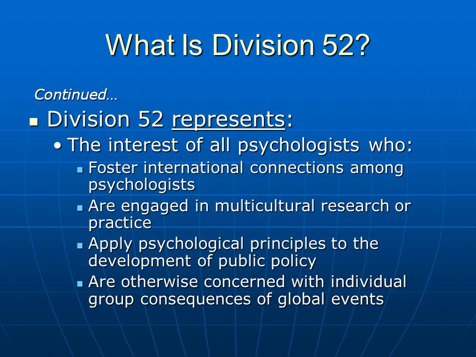 What Is Division 52 Division 52 represents: