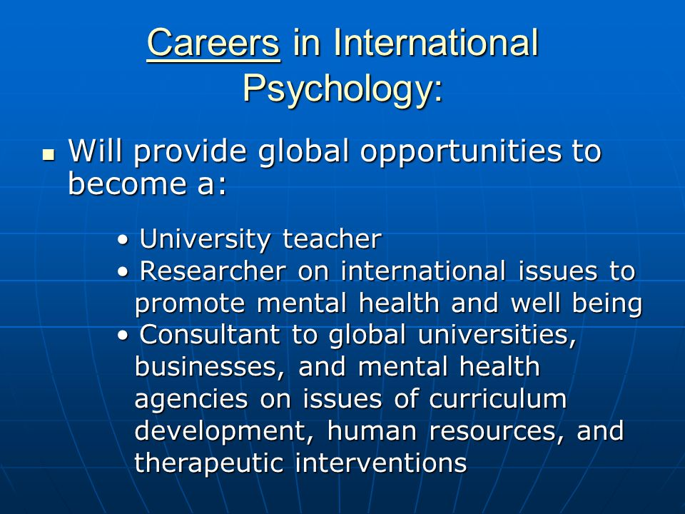 Careers in International Psychology: