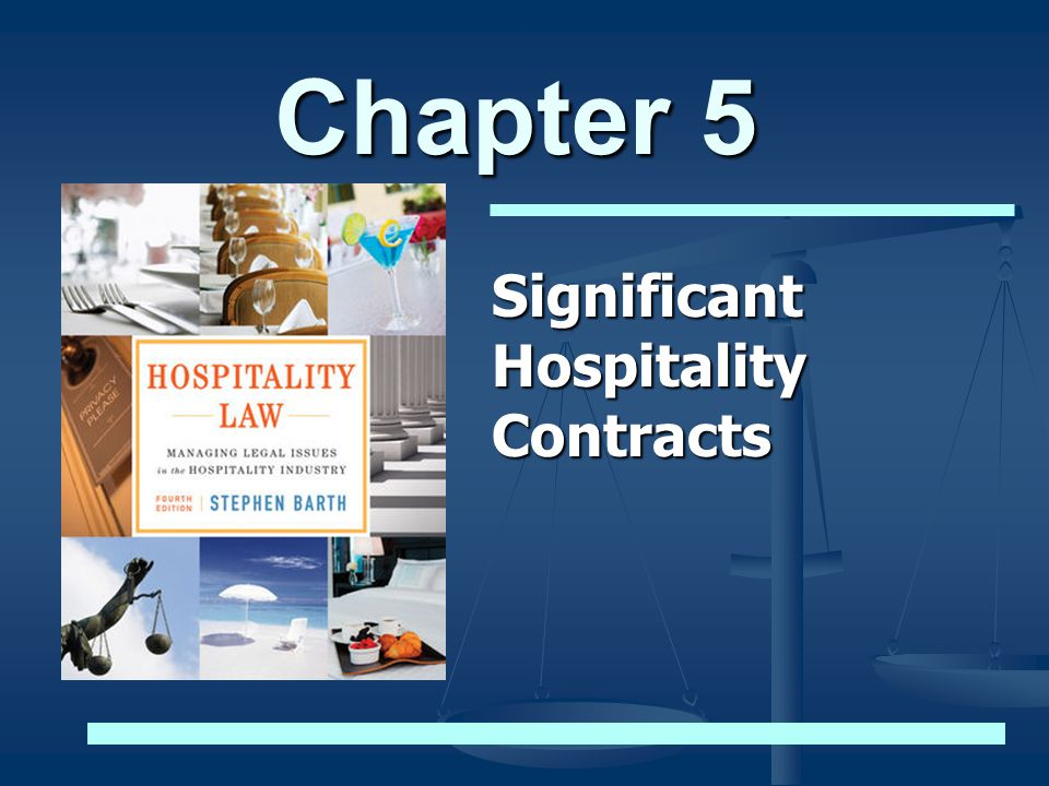 Significant Hospitality Contracts