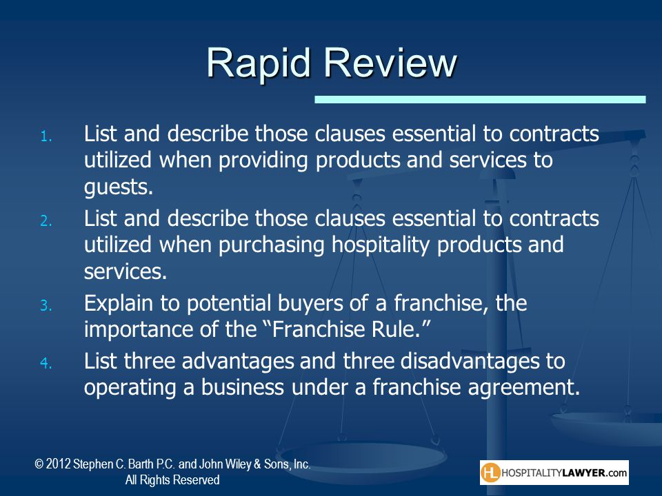 Rapid Review List and describe those clauses essential to contracts utilized when providing products and services to guests.