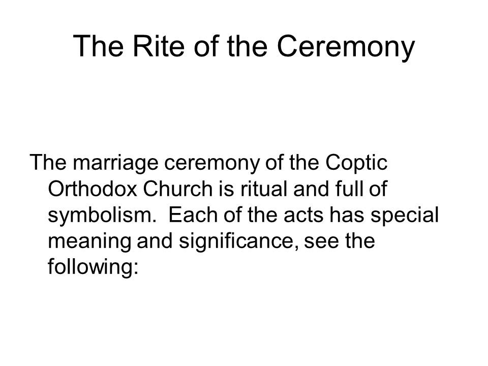 The Rite of the Ceremony