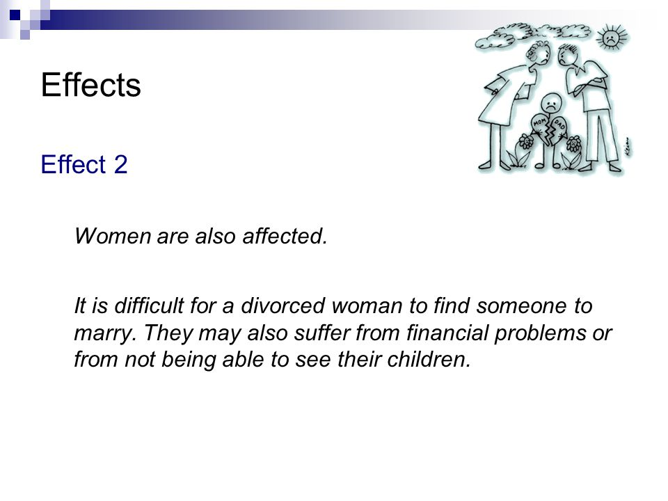 Effects Effect 2 Women are also affected.