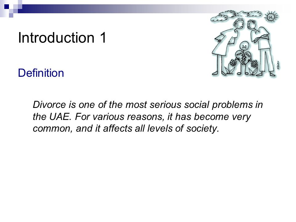 an introduction to the issue of divorce Introduction to divorce and children: these tendices can lead to commitment issues, problem developing intimacy, and a foundation for solitary lifestyles.