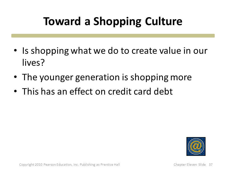 Toward a Shopping Culture
