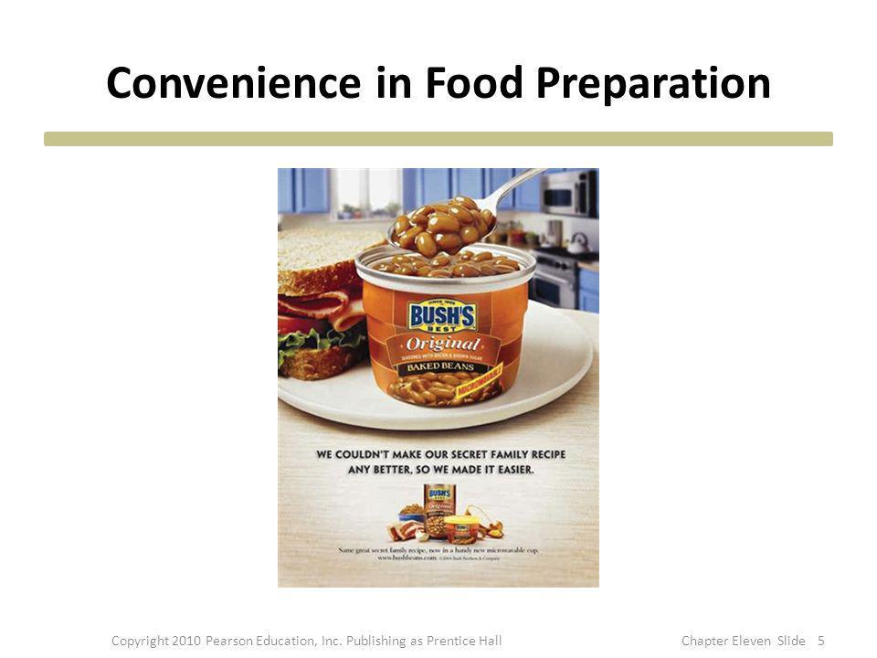 Convenience in Food Preparation