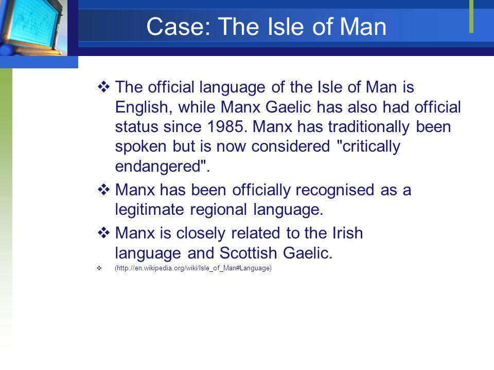 Case: The Isle of Man