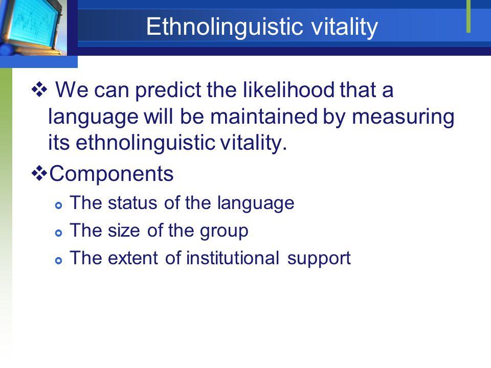Ethnolinguistic vitality