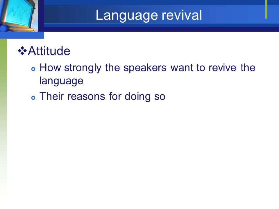 Language revival Attitude