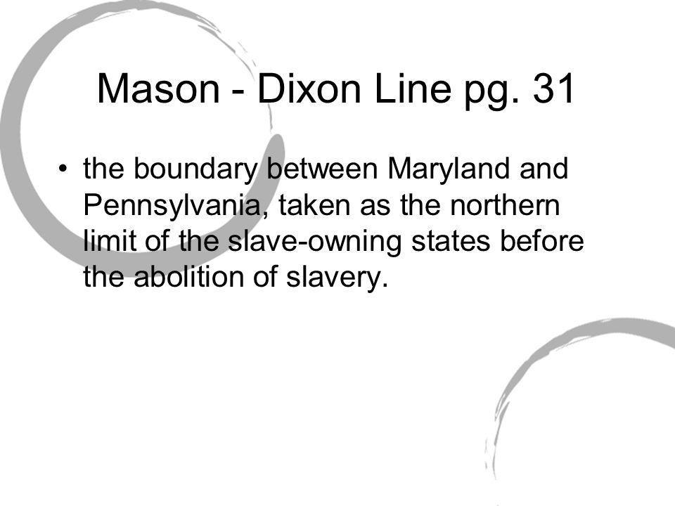Mason - Dixon Line pg. 31