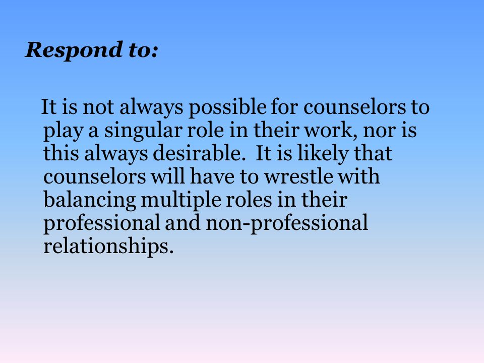 boundaries in a dual relationship Should dual relationships always be off-limits  his writing seems to focus on a justification of boundary crossings and dual relationships rather than a.