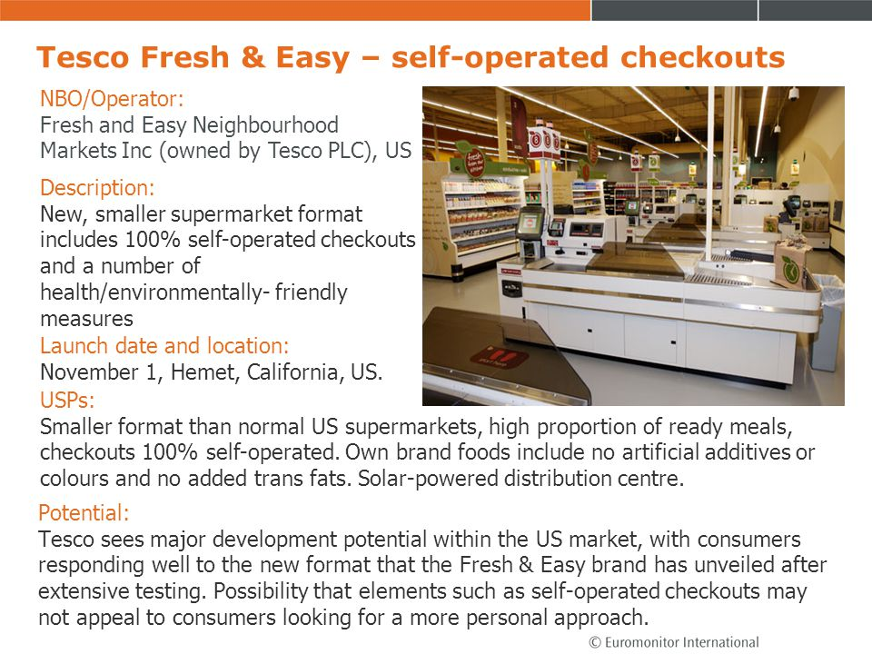 Tesco Fresh & Easy – self-operated checkouts