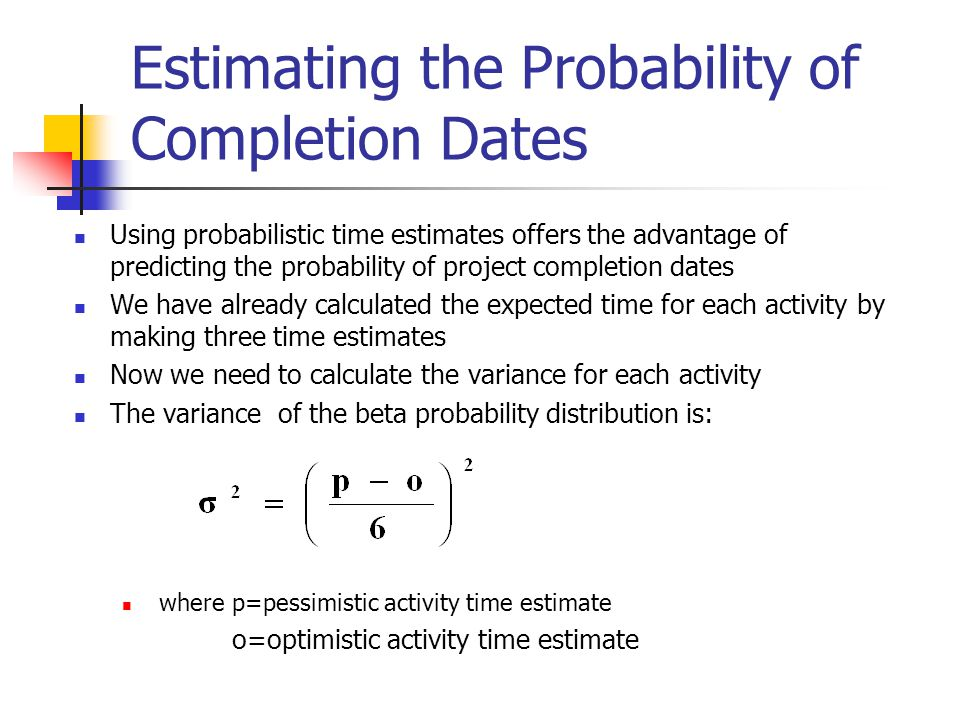 Estimating the Probability of Completion Dates