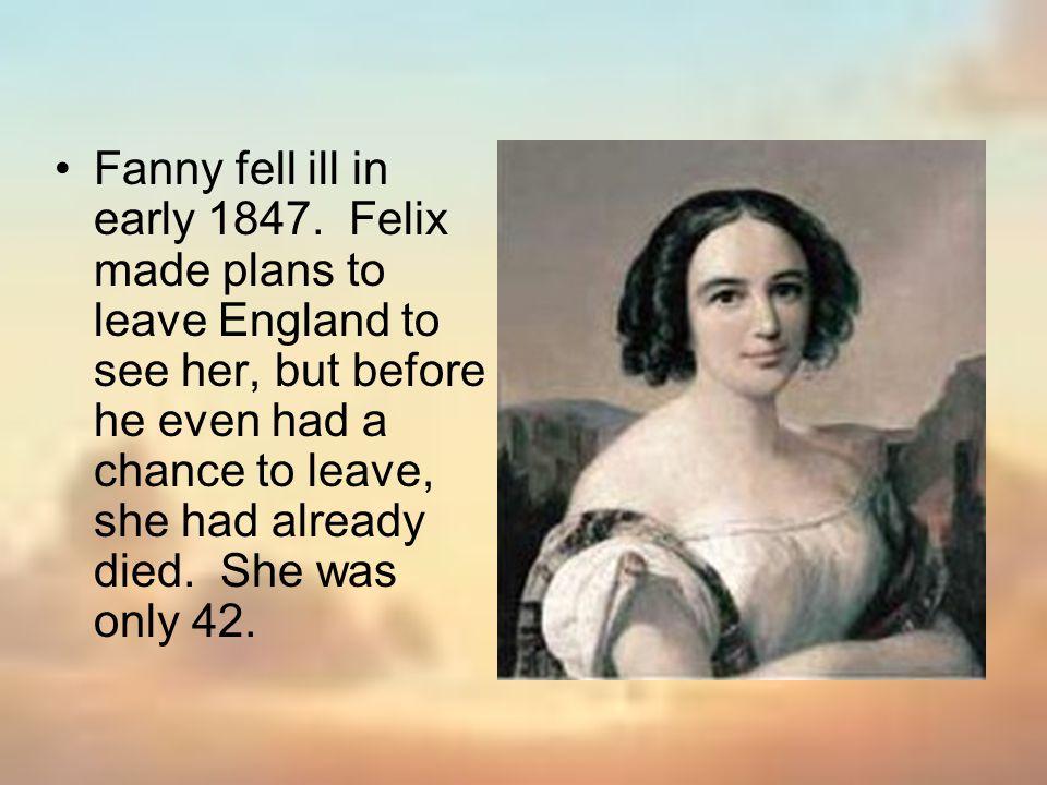 Fanny fell ill in early 1847.