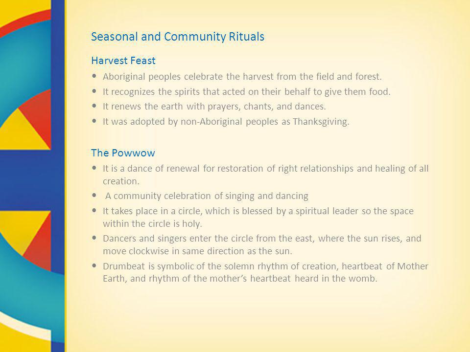 Seasonal and Community Rituals