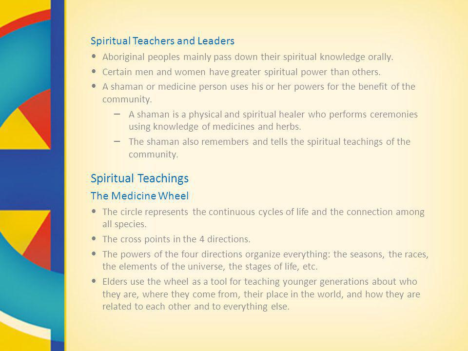 Spiritual Teachings Spiritual Teachers and Leaders The Medicine Wheel