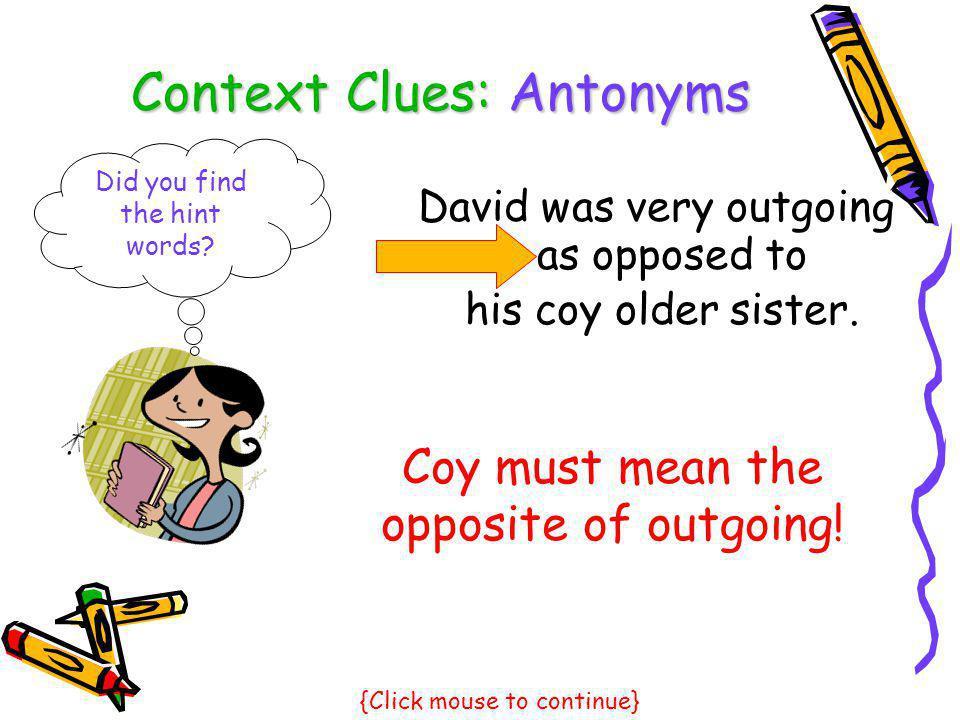 Context Clues: Antonyms