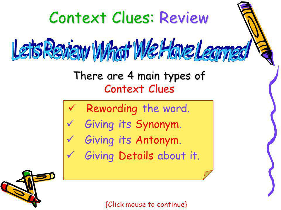 Context Clues: Review Lets Review What We Have Learned