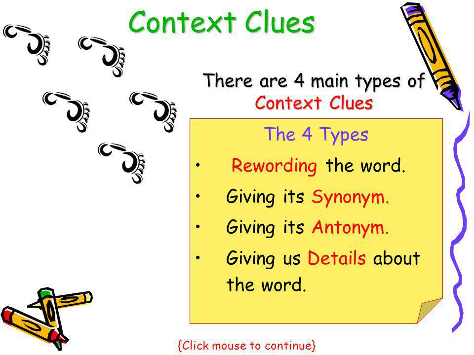Context Clues There are 4 main types of Context Clues The 4 Types